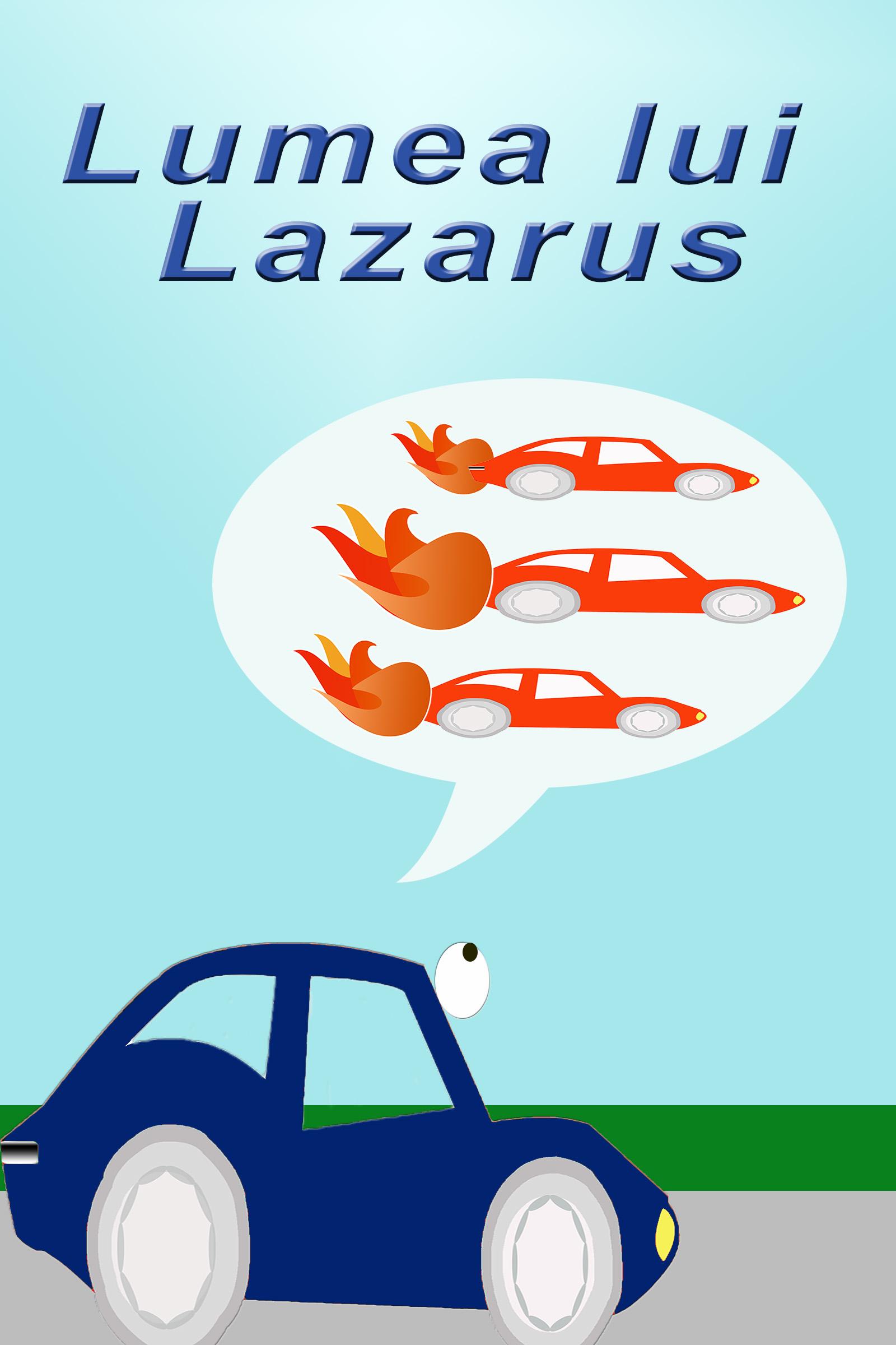 Lumea lui Lazarus
